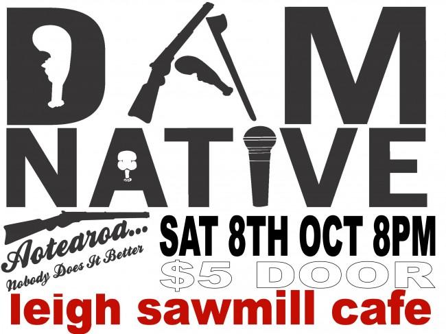Dam Native @ Leigh Sawmill 2011